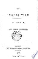 The Inquisition in Spain, and other countries