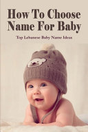 How To Choose Name For Baby
