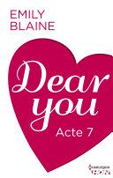 Dear You - Acte 7