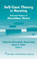 Self- Care Theory in Nursing