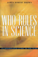 Who Rules in Science? Pdf/ePub eBook