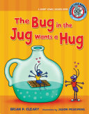 Pdf The Bug in the Jug Wants a Hug Telecharger