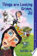 Read Online Things Are Looking Grimm, Jill For Free
