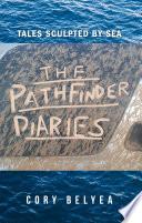 The Pathfinder Diaries