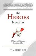 The Heroes Blueprint