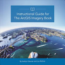 Pdf Instructional Guide for the ArcGIS Imagery Book
