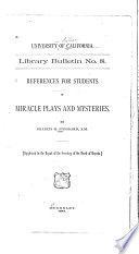 References for Students of Miracle Plays and Mysteries