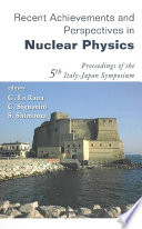 Recent Achievements and Perspectives in Nuclear Physics