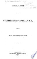 Annual Report Of The Quartermaster General To The Secretary Of War