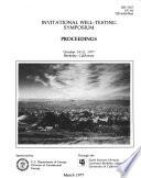 Invitational Well Testing Symposium Proceedings  October 19 21  1977  Berkeley  California