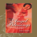 The Angel Blessings Kit, Revised Edition
