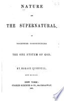 Nature And The Supernatural As Together Constituting The One System Of God Book PDF