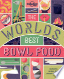 The World s Best Bowl Food