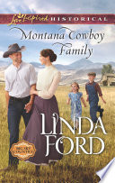 Montana Cowboy Family  Mills   Boon Love Inspired Historical   Big Sky Country  Book 2