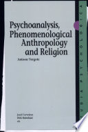 Psychoanalysis Phenomenological Anthropology And Religion