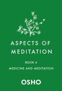 Aspects of Meditation Book 4