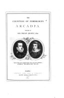 The Countess of Pembrokes' Arcadia ... With Notes and Introductory Essay by Hain Friswell, Etc