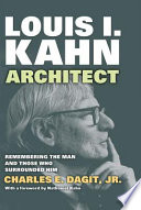 Louis I. Kahn�Architect