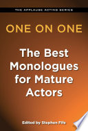 One on One  The Best Monologues for Mature Actors