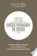 Greek Pedagogy in Crisis Book PDF