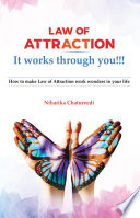 Law of Attraction It works through you   How to make Law of Attraction work wonders in your life