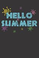 Hello Summer Vacation Notebook Journal