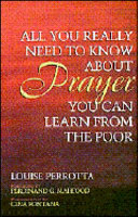 All You Really Need to Know about Prayer  You Can Learn from the Poor