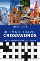 Lonely Planet s Ultimate Travel Crosswords
