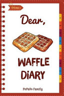 Dear  Waffle Diary Book