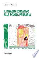 Il disagio educativo alla scuola primaria