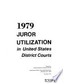 Juror Utilization in United States District Courts