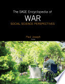 The Sage Encyclopedia Of War Social Science Perspectives