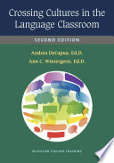 Crossing Cultures in the Language Classroom  Second Edition
