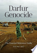 Darfur Genocide The Essential Reference Guide