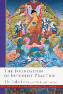 The Foundation of Buddhist Practice Book PDF