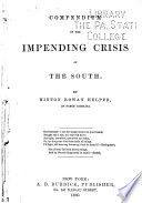 Compendium of The Impending Crisis of the South Book