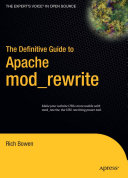 The Definitive Guide to Apache mod rewrite