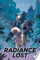 Radiance Lost