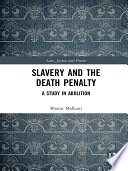 Slavery and the Death Penalty Book