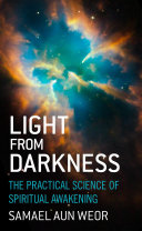 Light from Darkness