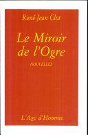 Le miroir de l'ogre