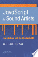 JavaScript for Sound Artists