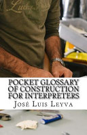 Pocket Glossary of Construction for Interpreters