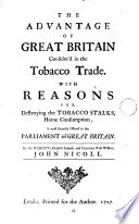 The advantage of Great Britain consider'd in the tobacco trade