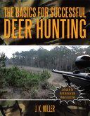 The Basics for Successful Deer Hunting