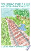Walking the Rails