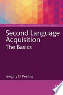 Second Language Acquisition  The Basics