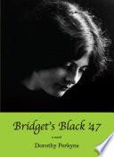 Bridget's Black '47