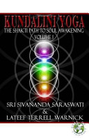 Kundalini Yoga  The Shakti Path to Soul Awakening