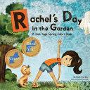 Rachel s Day in the Garden